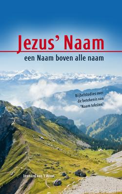 Boek Jezus' Naam een naam boven alle Naam