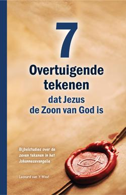Boek Zeven overtuigende tekenen dat Jezus de Zoon van God is
